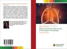 Обложка Manual de Aulas Práticas de Embriologia e Histologia