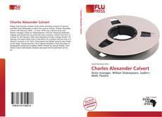 Bookcover of Charles Alexander Calvert