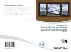 Bookcover of Minakuchi Matsuo Station