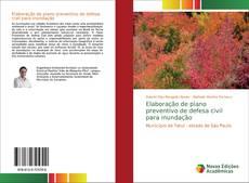 Elaboração de plano preventivo de defesa civil para inundação kitap kapağı