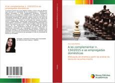 Capa do livro de A lei complementar n. 150/2015 e as empregadas domésticas