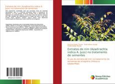 Bookcover of Extratos de nim (Azadirachta indica A. Juss) no tratamento de sementes
