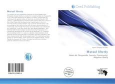 Bookcover of Mutual liberty
