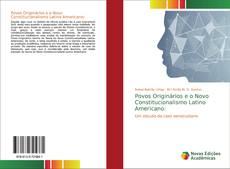Povos Originários e o Novo Constitucionalismo Latino Americano: kitap kapağı