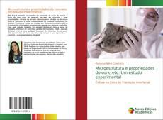 Обложка Microestrutura e propriedades do concreto: Um estudo experimental