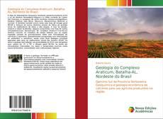 Bookcover of Geologia do Complexo Araticum, Batalha-AL, Nordeste do Brasil