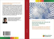 Borítókép a  Automatização de cálculo de estruturas metálicas otimizadas - hoz