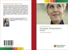 Borítókép a  Psicologia, Religiosidade & Saúde - hoz