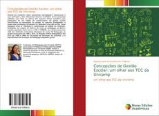 Bookcover of Concepções de Gestão Escolar: um olhar aos TCC da Unicamp