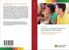 Capa do livro de O Direito ao esquecimento na sociedade da informação