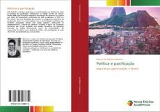 Bookcover of Política e pacificação