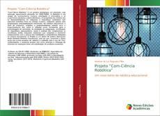 """Projeto """"Com-Ciência Robótica""""的封面"""