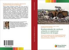 Capa do livro de Biodegradação de resíduos urbanos e o potencial bioquímico de biogás