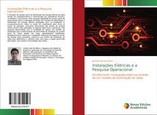 Bookcover of Instalações Elétricas e a Pesquisa Operacional
