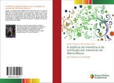 Buchcover von A estética da memória e da confissão em memorial de Maria Moura