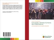 Bookcover of Corrupção e direitos humanos dos trabalhadores