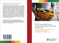 Buchcover von Índices paramétricos em serviços de empreendimentos residenciais