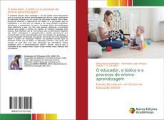 Capa do livro de O educador, o lúdico e o processo de ensino-aprendizagem