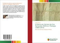 Capa do livro de O Diário do Cárcere de Frei Fernando: Política e Teologia (1969-1973)