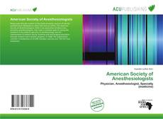 Bookcover of American Society of Anesthesiologists
