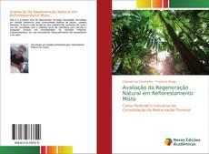 Capa do livro de Avaliação da Regeneração Natural em Reflorestamento Misto