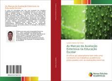 Portada del libro de As Marcas da Avaliação Extensiva na Educação Escolar