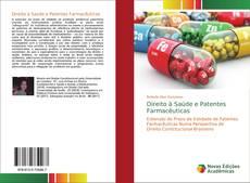 Capa do livro de Direito à Saúde e Patentes Farmacêuticas