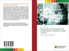 Portada del libro de Pesquisas em Educação CTS em periódicos nacionais (2000 a 2012)