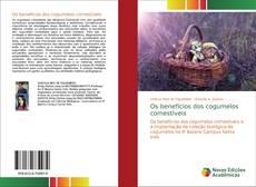Bookcover of Os benefícios dos cogumelos comestíveis