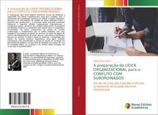 Capa do livro de A preparação do LÍDER ORGANIZACIONAL para o CONFLITO COM SUBORDINADOS