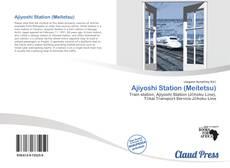Bookcover of Ajiyoshi Station (Meitetsu)