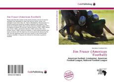 Bookcover of Jim Fraser (American Football)