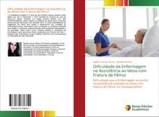 Copertina di Dificuldade da Enfermagem na Assistência ao Idoso com Fratura de Fêmur