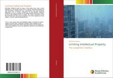 Bookcover of Limiting Intellectual Property
