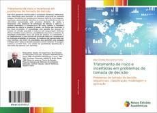 Buchcover von Tratamento de risco e incertezas em problemas de tomada de decisão