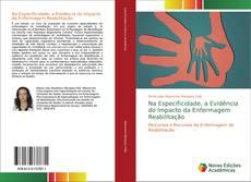 Na Especificidade, a Evidência do Impacto da Enfermagem Reabilitação kitap kapağı