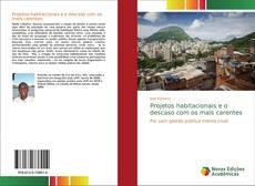Обложка Projetos habitacionais e o descaso com os mais carentes