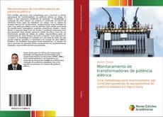 Borítókép a  Monitoramento de transformadores de potência elétrica - hoz