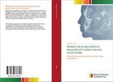 Bookcover of Modelo do bulbo olfativo baseado em redes neurais recorrentes
