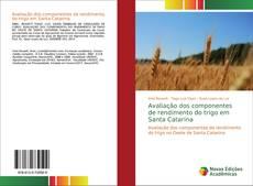 Capa do livro de Avaliação dos componentes de rendimento do trigo em Santa Catarina