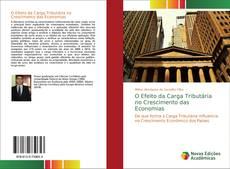 Capa do livro de O Efeito da Carga Tributária no Crescimento das Economias