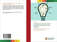 Обложка Caracterização predição e redução do consumo de energia