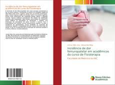 Bookcover of Incidência de dor femuropatelar em acadêmicos do curso de Fisioterapia