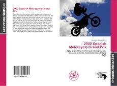 Couverture de 2002 Spanish Motorcycle Grand Prix