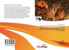 Borítókép a  Grey Foam-Nest Treefrog - hoz
