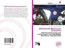 Couverture de 2002 Pacific Motorcycle Grand Prix