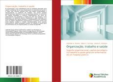 Bookcover of Organização, trabalho e saúde