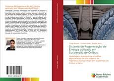 Capa do livro de Sistema de Regeneração de Energia aplicado em Suspensão de Ônibus