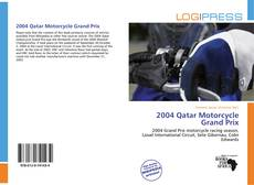 Bookcover of 2004 Qatar Motorcycle Grand Prix