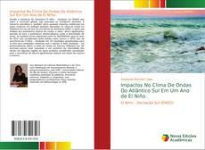 Bookcover of Impactos No Clima De Ondas Do Atlântico Sul Em Um Ano de El Niño.